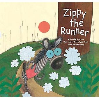 Zippy the Runner - Positive Attitude by Ji-Yu Kim - Joy Cowley - Jeong