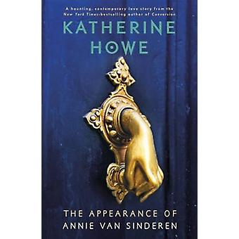 The Appearance of Annie Van Sinderen (Paperback) by Howe Katherine