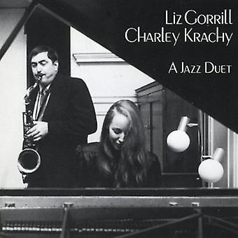 Liz Gorrill & Charley Krachy - Jazz Duet [CD] USA import