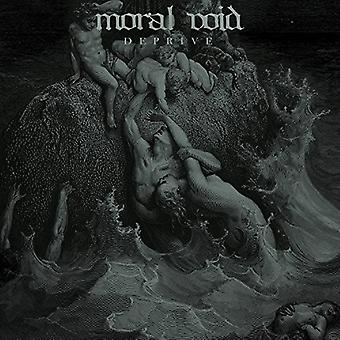 Moral Void - Deprive [Vinyl] USA import