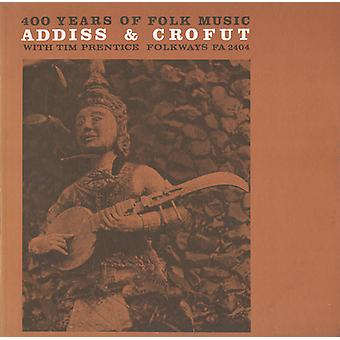 Addiss/Crofut - 400 Years of Folk Music [CD] USA import