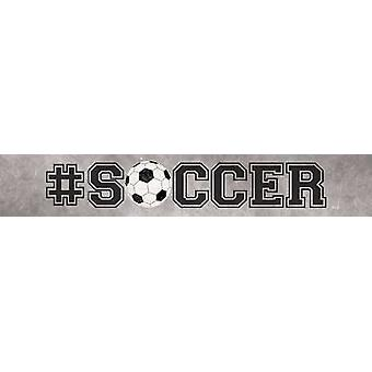 #Soccer Poster Print by Marla Rae (36 x 6)
