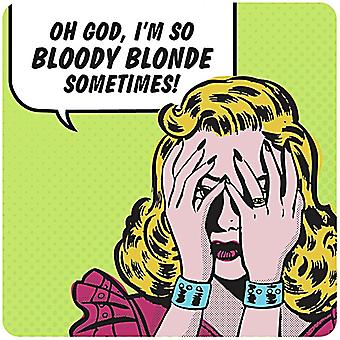 So Bloody Blonde (New Version) Funny Drinks Mat / Coaster