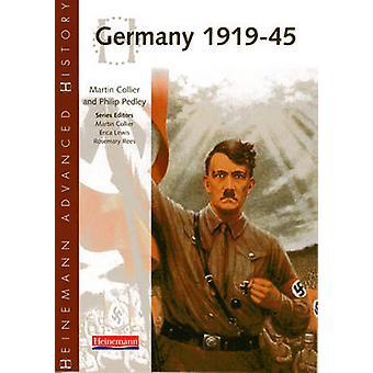 Heinemann Advanced History - Germany 1919-45 by Martin Collier - Phili