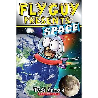 Fly Guy presenta - espacio por Tedd Arnold - libro 9780545564922