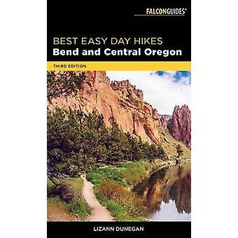 Beste makkelijke dag wandelingen Bend en centrale Oregon door Lizann Dunegan - 97814