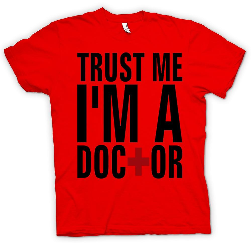 Mens T-shirt - Trust Me I'm A Doctor - Quote