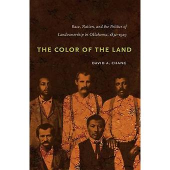 The Color of the Land - Race - Nation - and the Politics of Landowners