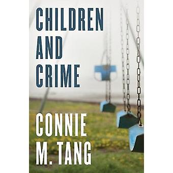 Children and Crime by Children and Crime - 9781442257535 Book