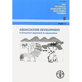 Aquaculture Development - 4 by Food and Agriculture Organization of th