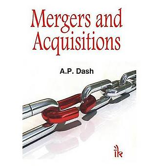 Mergers and Acquisitions by A.P. Dash - 9789380578156 Book