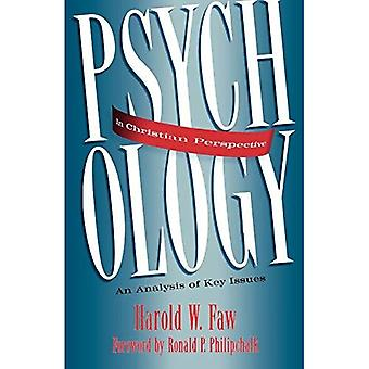 Psychology in Christian Perspective: An Analysis of Key Issues