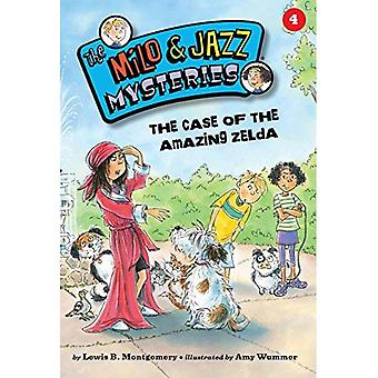 The Case of the Amazing Zelda (Milo & Jazz Mysteries)