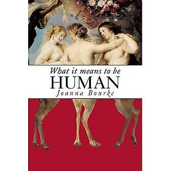 Vad det innebär att vara människa: historiska reflektioner från 1800-talet till nutid