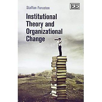 Teoria istituzionale e cambiamento organizzativo