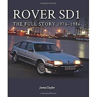 Rover SD1: Die ganze Geschichte 1976-1986 (Europa-Militaria)