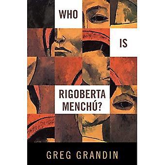 Vem är Rigoberta Menchu?