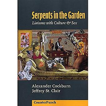 Serpents in the Garden: Liaisons with Culture & Sex