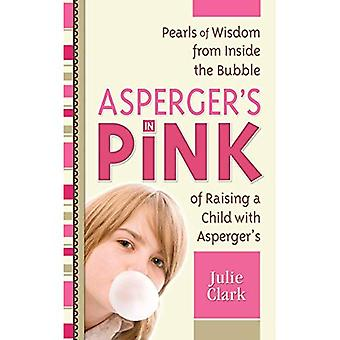 Asperger's in Pink: A Guidebook for Raising