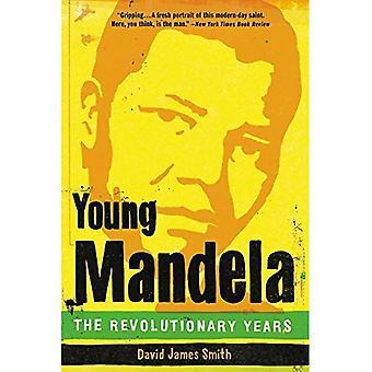 Jeune Mandela: Les années révolutionnaires