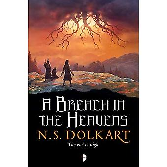 A Breach in the Heavens: BOOK III OF THE GODSERFS SERIES (The Godserfs)