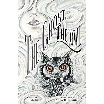 The Ghost, The Owl