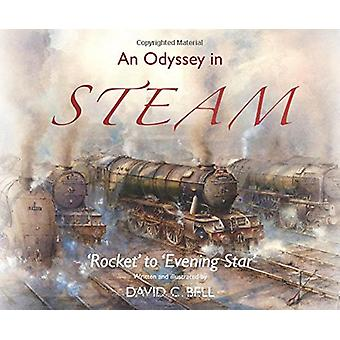 An Odyssey in Steam - 'Rocket' to 'Evening Star' by David C. Bell - 97
