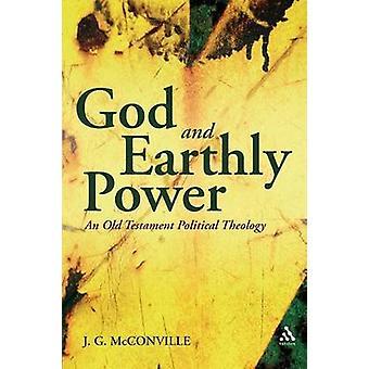Deus e o poder terreno uma GenesisKings de teologia política do antigo testamento por Figueiredo e j. G.