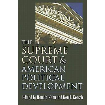 Høyesterett og amerikanske politiske utvikling av Kahn & Ronald