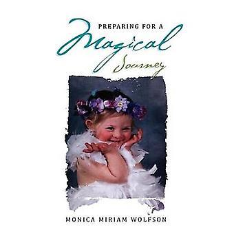 Vorbereitung auf eine magische Reise durch Wolfson & Monica Miriam