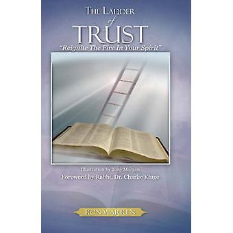 The Ladder Of Trust by Warren & Ron