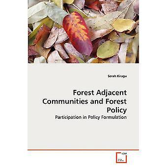 Metsän viereiset yhteisöt ja metsä politiikka Kiragu & serah