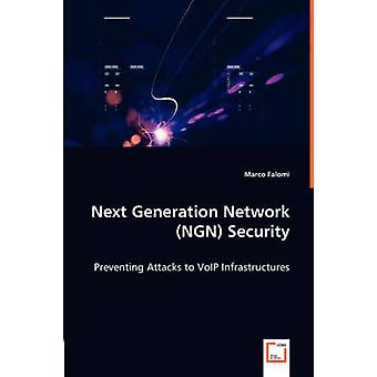 Next Generation Network NGN Security by Falomi & Marco