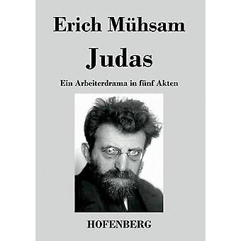 Judas von Erich Mhsam