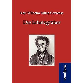 Die Schatzgrber by SaliceContessa & Karl Wilhelm