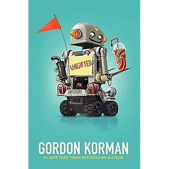 Ungifted by Gordon Korman - 9780061742682 Book