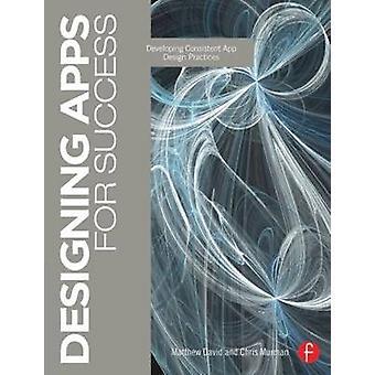 Designing Apps for Success - Developing Consistent App Design Practice