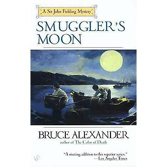 Smuggler's Moon by Bruce Alexander - 9780425186909 Book