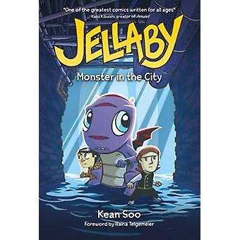Jellaby - Monster in City by Kean Soo - 9781434264213 Book