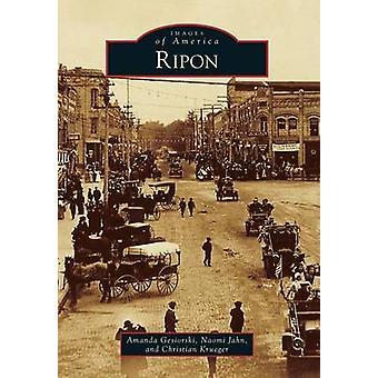 Ripon by Amanda Gesiorski - Naomi Jahn - Christian Krueger - 97814671