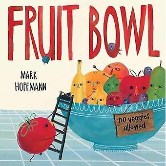 Fruit Bowl by Fruit Bowl - 9781524719913 Book