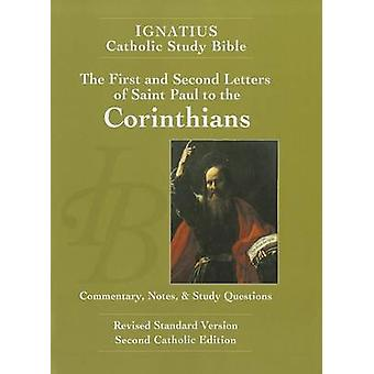 The First and Second Letter of St. Paul to the Corinthians (2nd Ed.) -