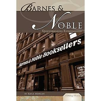 Barnes & Noble  - Groundbreaking Entrepreneurs by Kayla Morgan - Betty