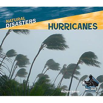 Hurricanes by Rochelle Baltzer - 9781617830327 Book