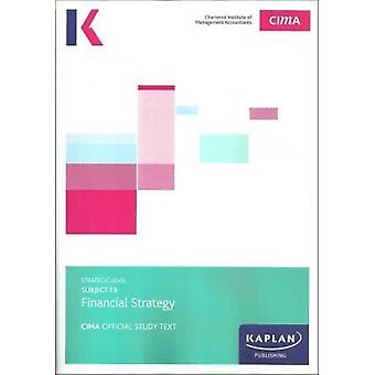 F3 FINANCIAL STRATEGY - STUDY TEXT by KAPLAN PUBLISHING - 97817841592