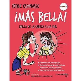 Mas Bella! - 9788416972142 Book