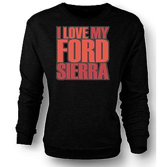 Womens Sweatshirt I Love My Ford Sierra - Car Enthusiast