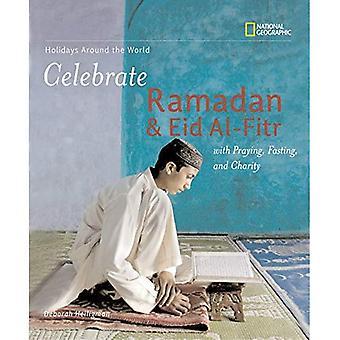 Celebrate Ramadan and Eid Al-fitr (Holidays Around the World)