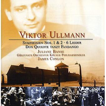 V. Ullmann - Viktor Ullmann: Symphonien Nos. 1 & 2; 6 Lieder; Don Quixote Tanzt Fandango [CD] USA import
