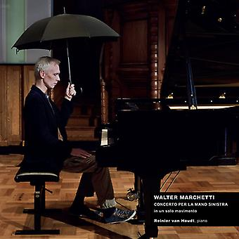 Walter Marchetti - koncert for venstre hånd i én bevægelse [CD] USA import